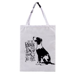 Dog Person Classic Tote Bag by Valentinaart