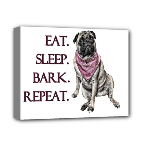 Eat, Sleep, Bark, Repeat Pug Deluxe Canvas 14  X 11