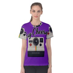Say Cheese Women s Cotton Tee