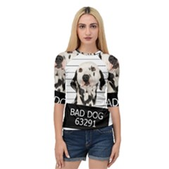 Bad Dog Quarter Sleeve Tee
