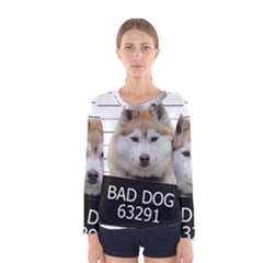 Bad Dog Women s Long Sleeve Tee