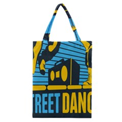 Street Dance R&b Music Classic Tote Bag by Mariart