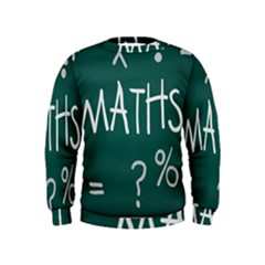 Maths School Multiplication Additional Shares Kids  Sweatshirt by Mariart
