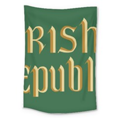 The Irish Republic Flag (1916, 1919 1922) Large Tapestry by abbeyz71