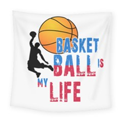 Basketball Is My Life Square Tapestry (large) by Valentinaart