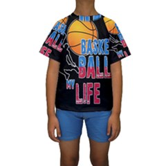 Basketball is my life Kids  Short Sleeve Swimwear