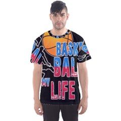 Basketball is my life Men s Sport Mesh Tee