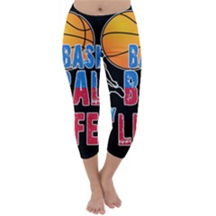 Basketball is my life Capri Winter Leggings