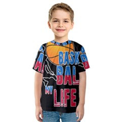 Basketball is my life Kids  Sport Mesh Tee