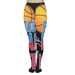 Basketball is my life Women s Tights