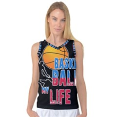 Basketball is my life Women s Basketball Tank Top