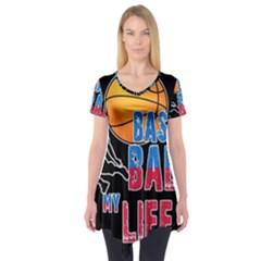 Basketball is my life Short Sleeve Tunic