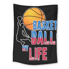 Basketball is my life Medium Tapestry