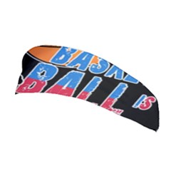 Basketball is my life Stretchable Headband
