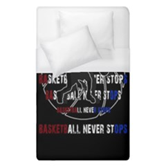 Basketball Never Stops Duvet Cover (single Size) by Valentinaart