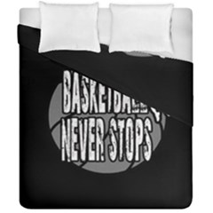 Basketball Never Stops Duvet Cover Double Side (california King Size) by Valentinaart