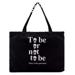 To Be Or Not To Be Medium Zipper Tote Bag by Valentinaart
