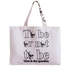To Be Or Not To Be Zipper Mini Tote Bag by Valentinaart