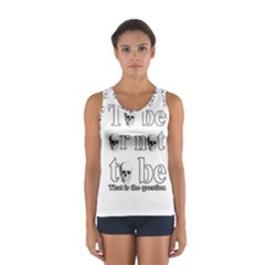 To Be Or Not To Be Women s Sport Tank Top