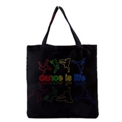 Dance Is Life Grocery Tote Bag by Valentinaart