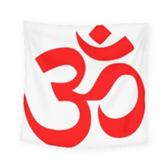 Hindu Om Symbol (red) Square Tapestry (small) by abbeyz71