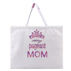 Crazy Pageant Mom Zipper Large Tote Bag by Valentinaart
