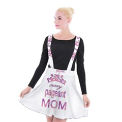 Crazy Pageant Mom Suspender Skater Skirt by Valentinaart