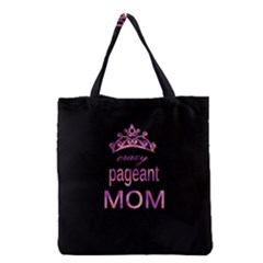Crazy Pageant Mom Grocery Tote Bag by Valentinaart