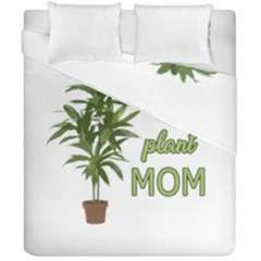 Plant Mom Duvet Cover Double Side (california King Size) by Valentinaart