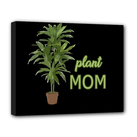 Plant Mom Deluxe Canvas 20  X 16   by Valentinaart