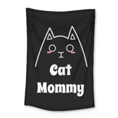 Love My Cat Mommy Small Tapestry by Catifornia