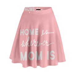 Home Love Mom Sexy Pink High Waist Skirt by Mariart