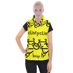Stay Classy Bike Cyclists Sport Women s Button Up Puffer Vest by Mariart