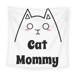 Love My Cat Mommy Square Tapestry (large) by Catifornia