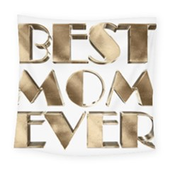 Best Mom Ever Gold Look Elegant Typography Square Tapestry (large) by yoursparklingshop