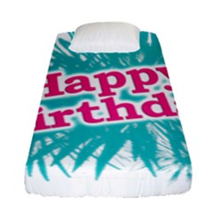 Happy Brithday Typographic Design Fitted Sheet (single Size) by dflcprints
