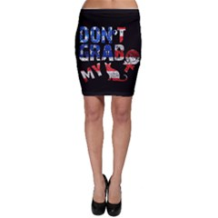 Dont Grab My Bodycon Skirt by Valentinaart