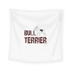 Bull Terrier  Square Tapestry (small) by Valentinaart