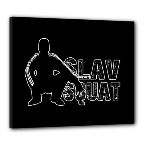 Slav Squat Canvas 24  X 20