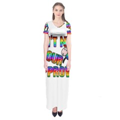 Dont Need Your Approval Short Sleeve Maxi Dress by Valentinaart