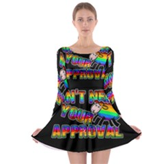 Dont Need Your Approval Long Sleeve Skater Dress