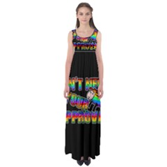 Dont Need Your Approval Empire Waist Maxi Dress