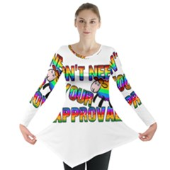 Dont Need Your Approval Long Sleeve Tunic