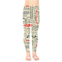 Backdrop Style With Texture And Typography Fashion Style Kids  Legging by BangZart