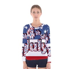 4th Of July Independence Day Women s Long Sleeve Tee by Valentinaart