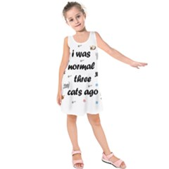 I Was Normal Three Cats Ago Kids  Sleeveless Dress by Valentinaart