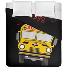 Back To School   School Bus Duvet Cover Double Side (california King Size) by Valentinaart