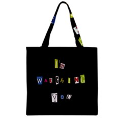I Am Watching You Grocery Tote Bag by Valentinaart