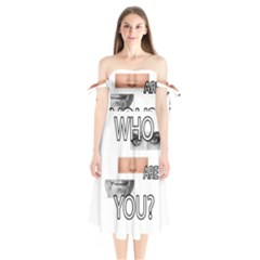 Who Are You Shoulder Tie Bardot Midi Dress