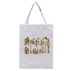 Happy Diwali Gold Golden Stars Star Festival Of Lights Deepavali Typography Classic Tote Bag by yoursparklingshop